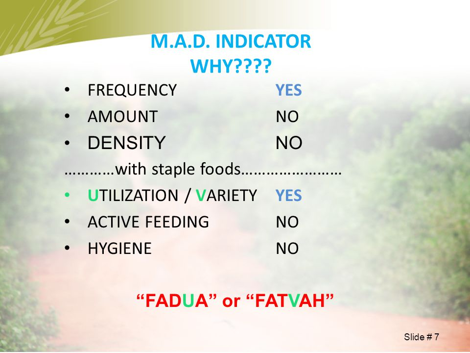 M.A.D. INDICATOR WHY FREQUENCY YES AMOUNT NO DENSITY NO