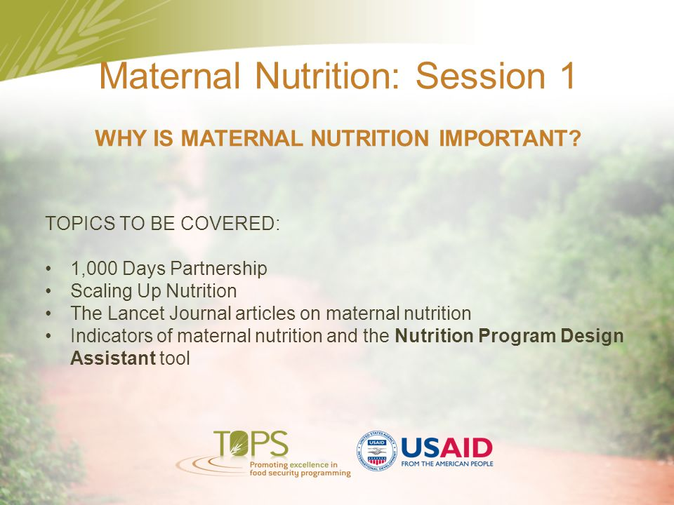 WHY IS MATERNAL NUTRITION IMPORTANT