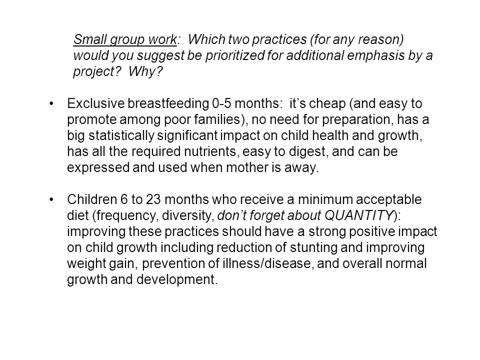 Small group work: Which two practices (for any reason) would you suggest be prioritized for additional emphasis by a project Why