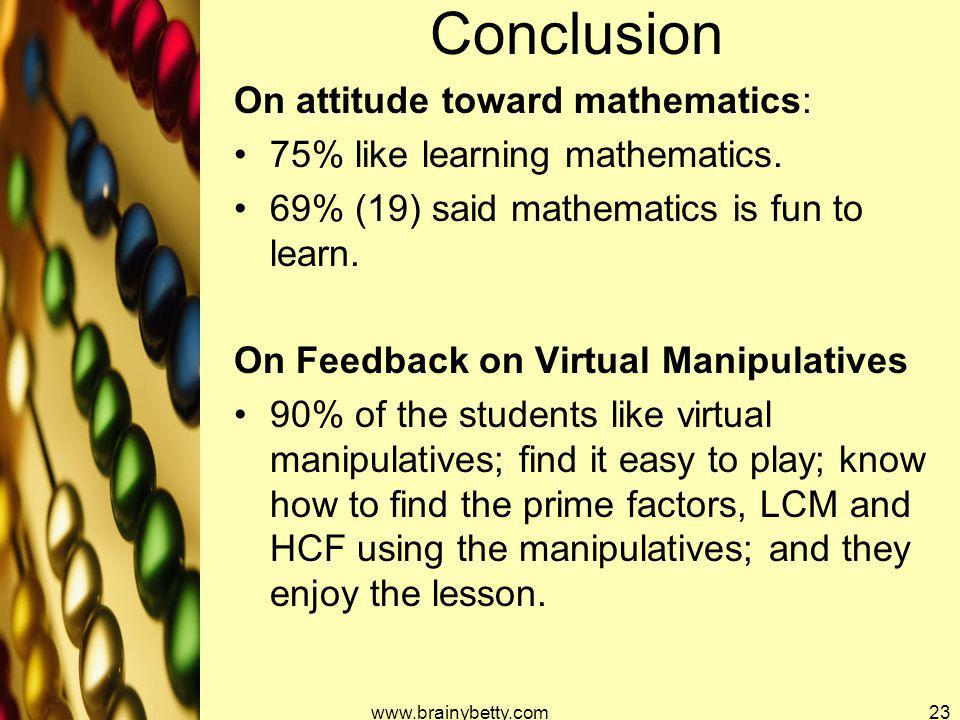 Conclusion On attitude toward mathematics: