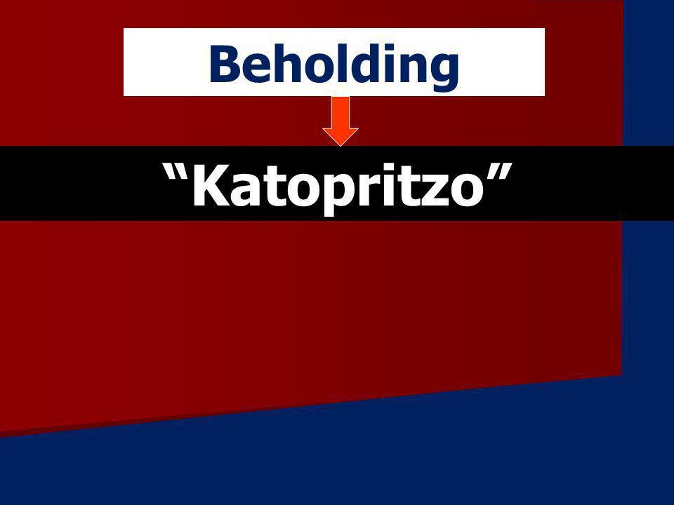 Beholding Katopritzo