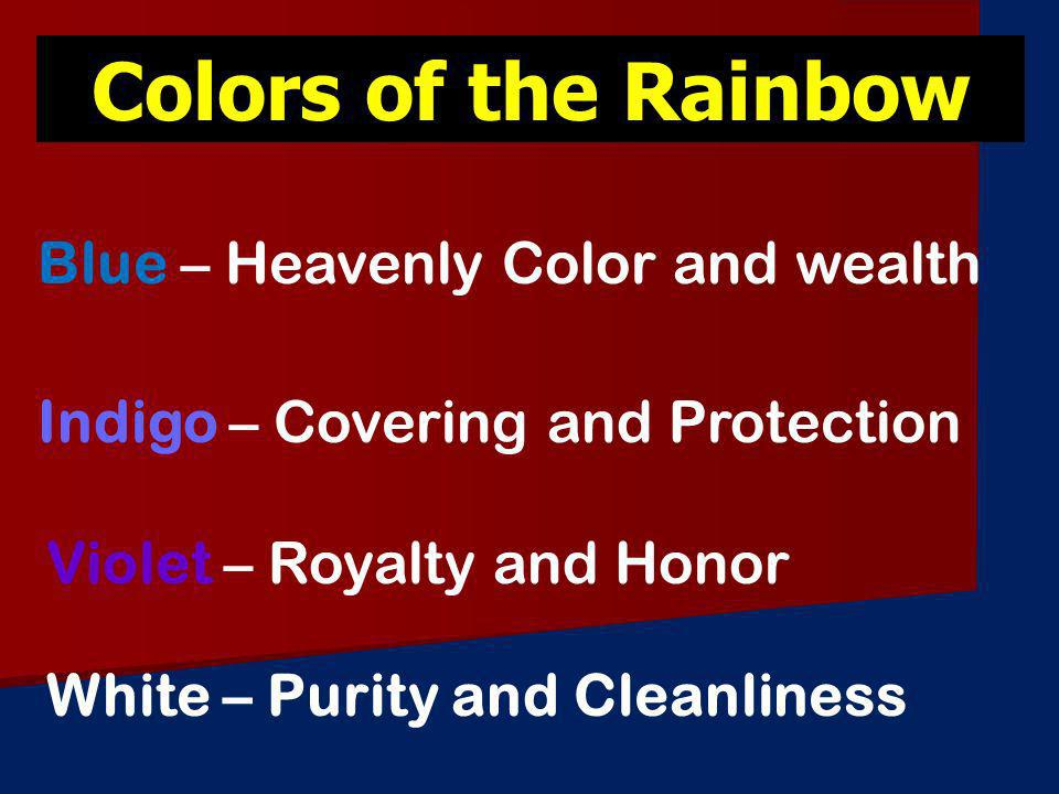 Colors of the Rainbow Blue – Heavenly Color and wealth