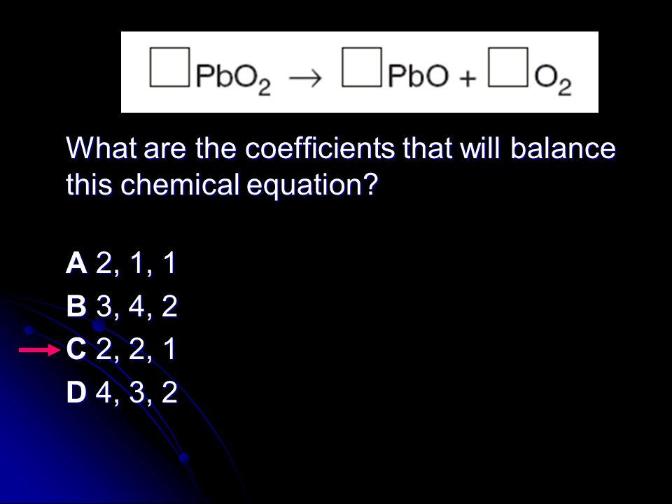 What are the coefficients that will balance this chemical equation