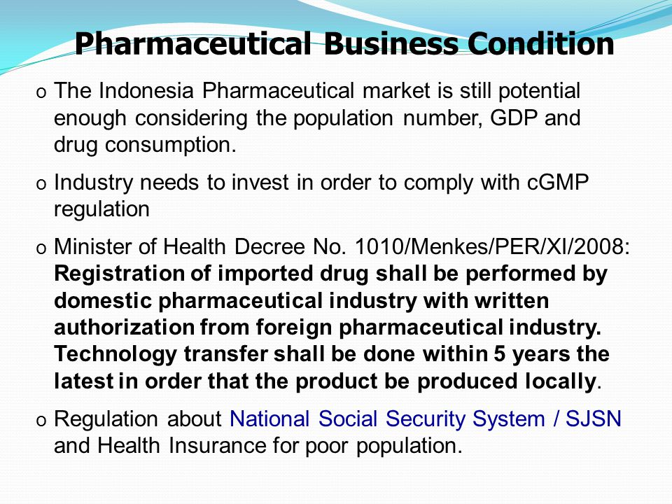 Pharmaceutical Business Condition