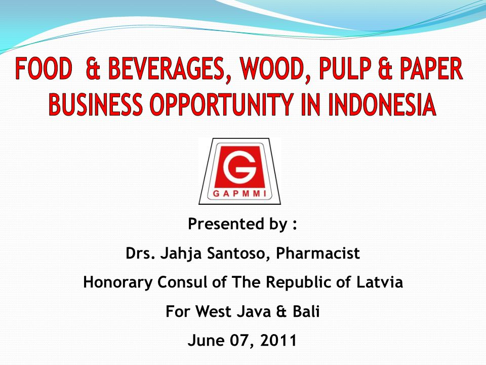 FOOD & BEVERAGES, WOOD, PULP & PAPER BUSINESS OPPORTUNITY IN INDONESIA