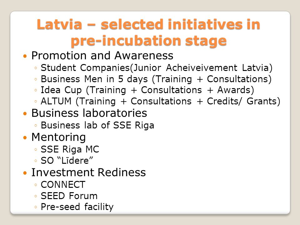 Latvia – selected initiatives in pre-incubation stage