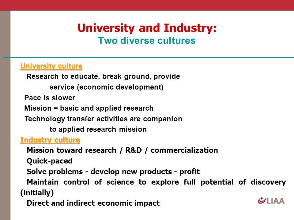 University and Industry: Two diverse cultures