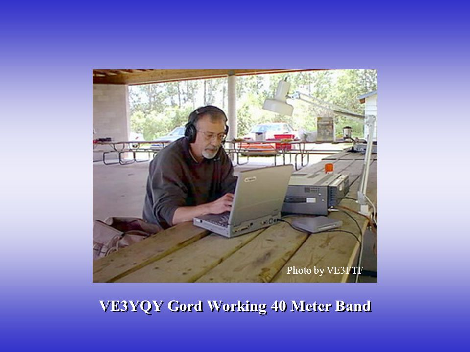 VE3YQY Gord Working 40 Meter Band
