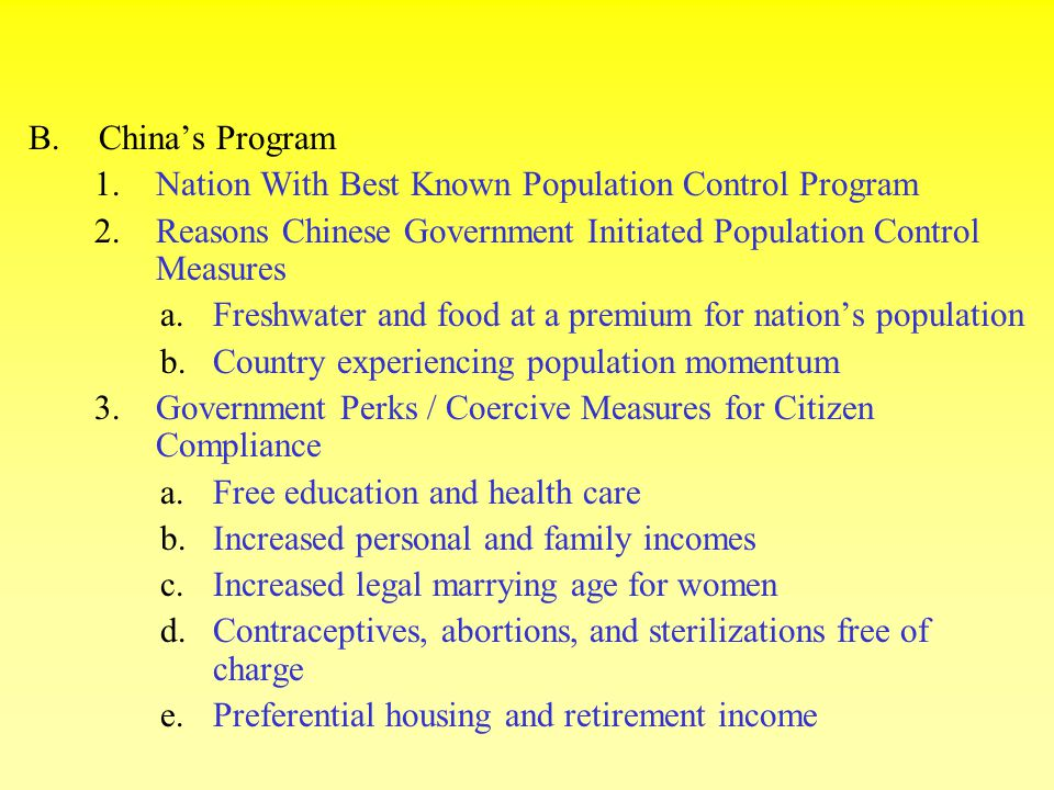 China's Program Nation With Best Known Population Control Program. Reasons Chinese Government Initiated Population Control Measures.