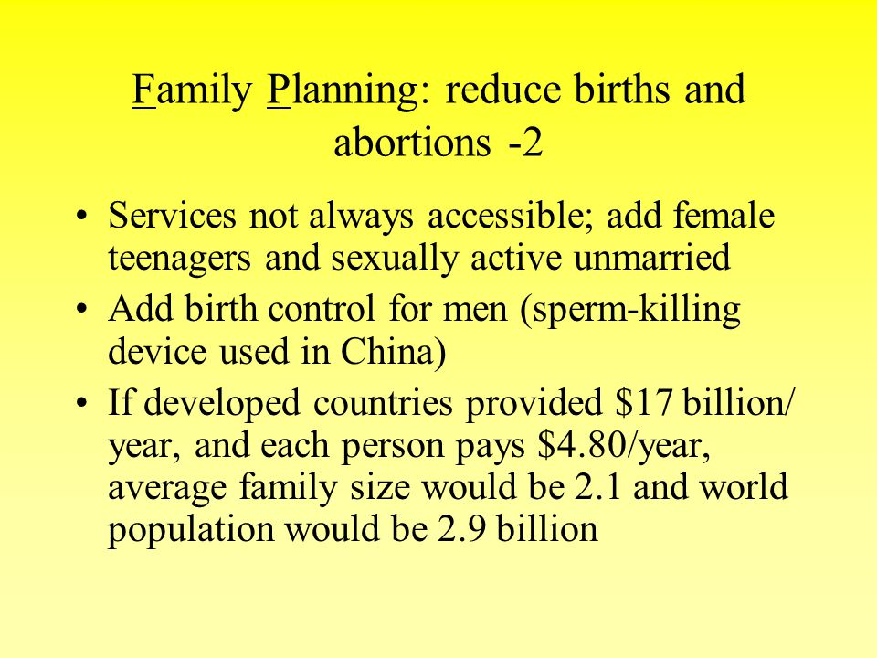Family Planning: reduce births and abortions -2