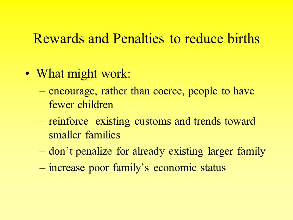 Rewards and Penalties to reduce births