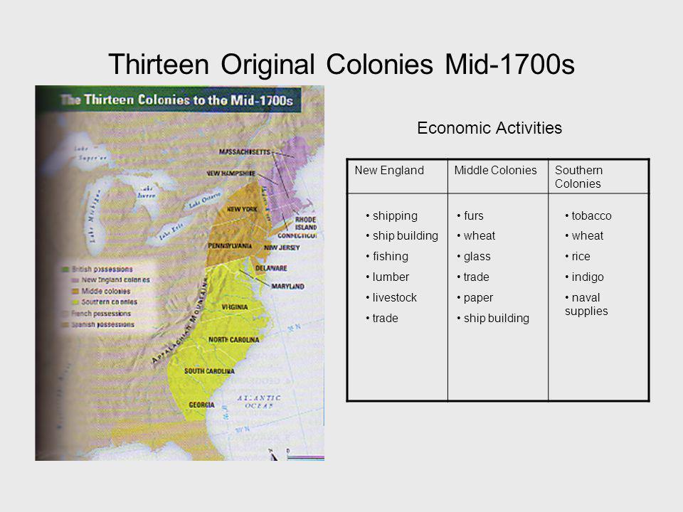 Thirteen Original Colonies Mid-1700s