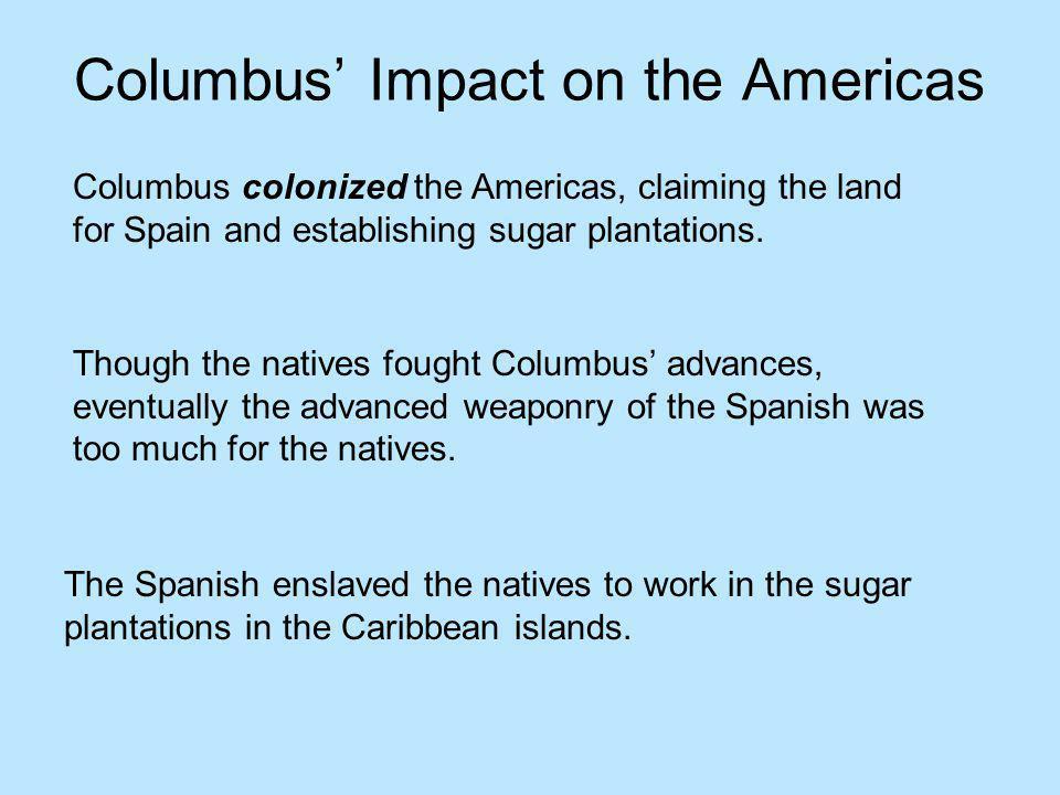 Columbus' Impact on the Americas