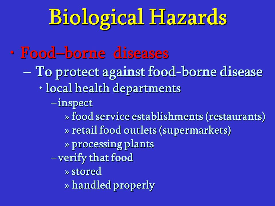Biological Hazards Food–borne diseases