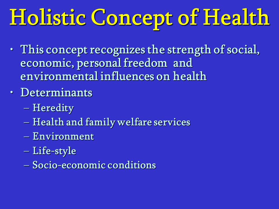 Holistic Concept of Health