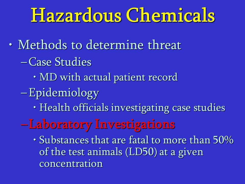 Hazardous Chemicals Methods to determine threat