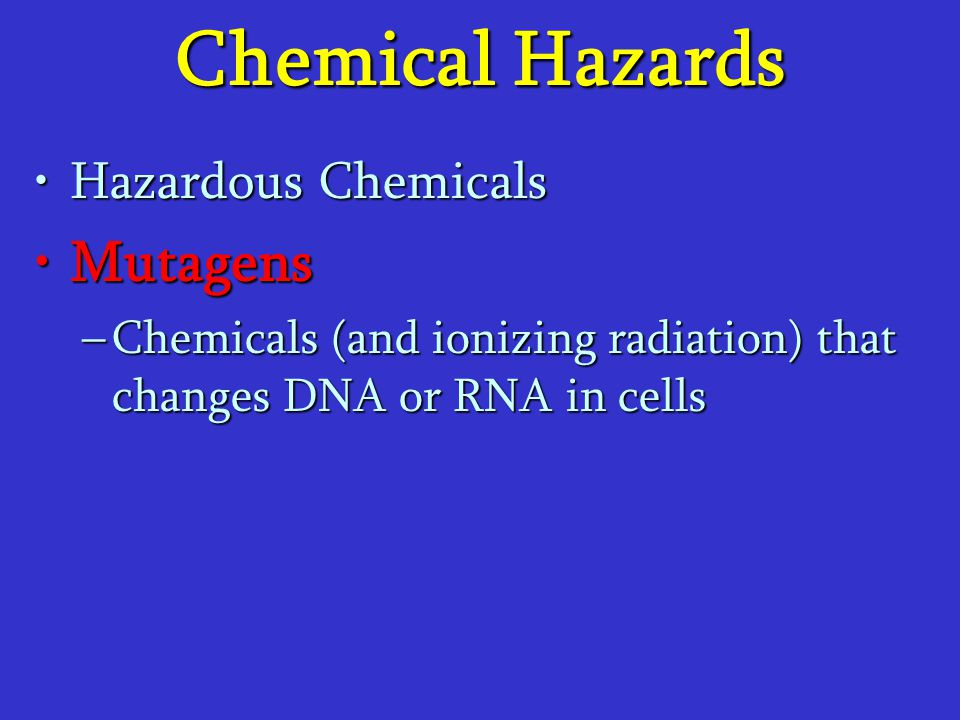 Chemical Hazards Mutagens Hazardous Chemicals