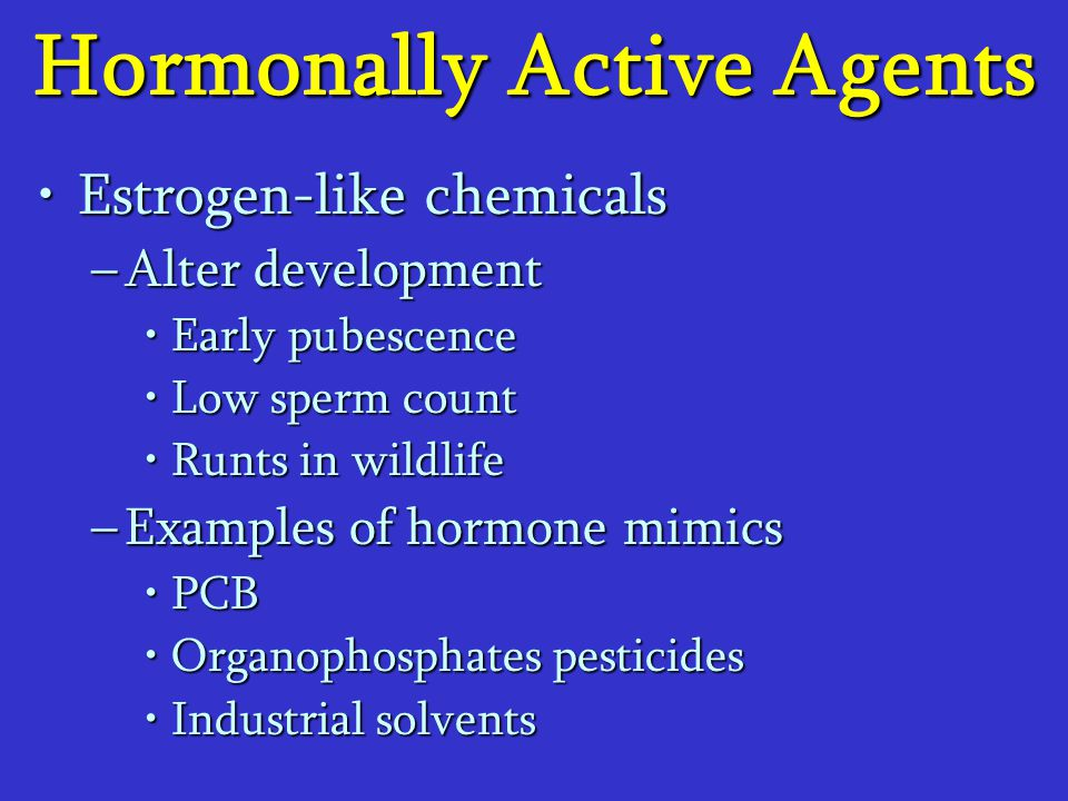 Hormonally Active Agents