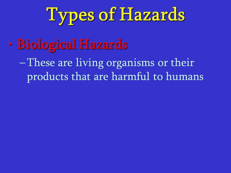 Types of Hazards Biological Hazards