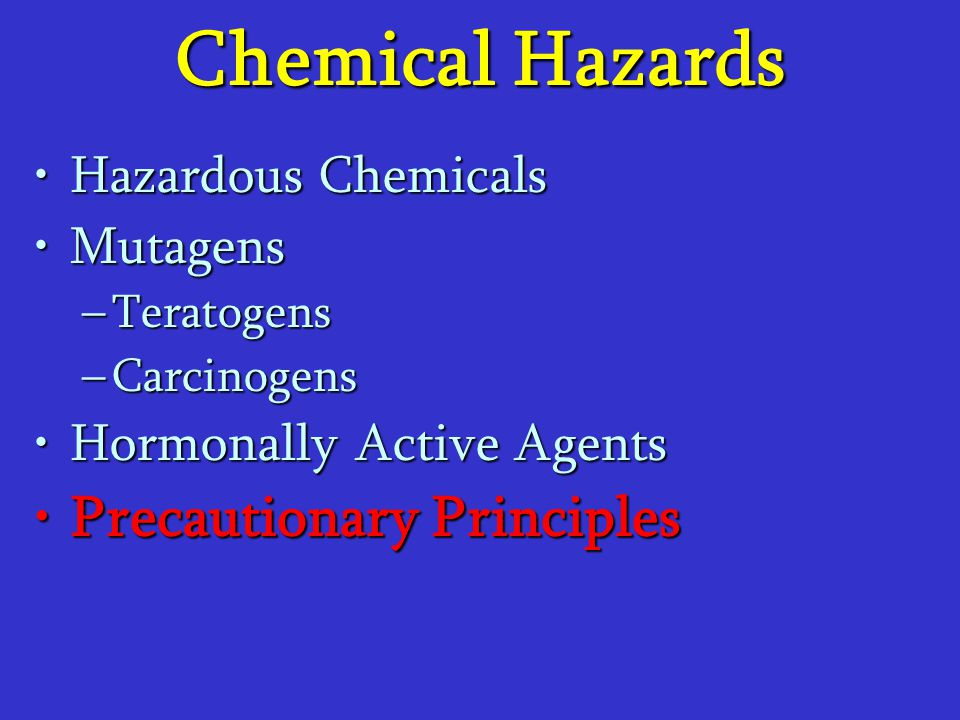 Chemical Hazards Precautionary Principles Hazardous Chemicals Mutagens