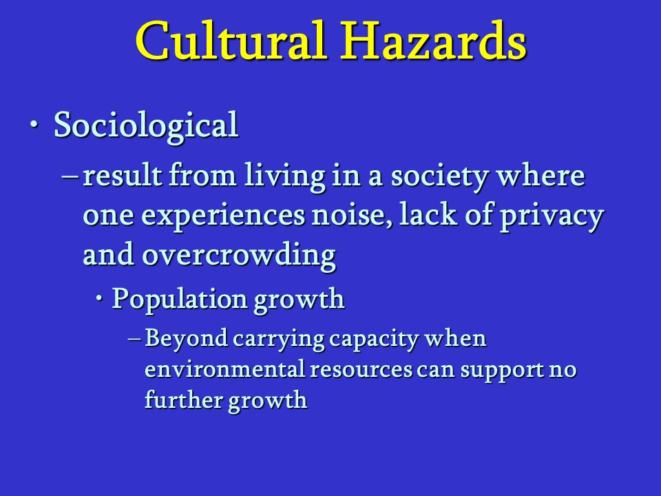Cultural Hazards Sociological