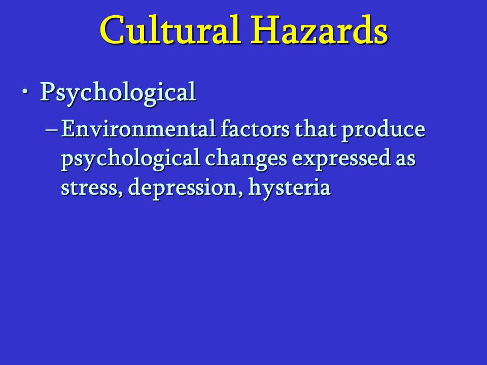 Cultural Hazards Psychological