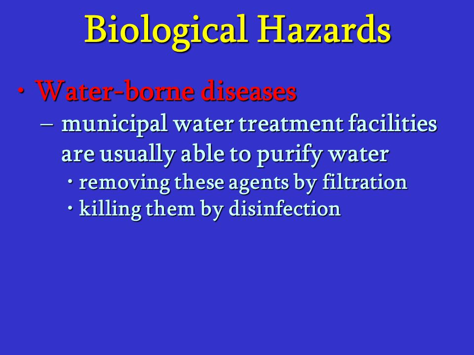 Biological Hazards Water-borne diseases