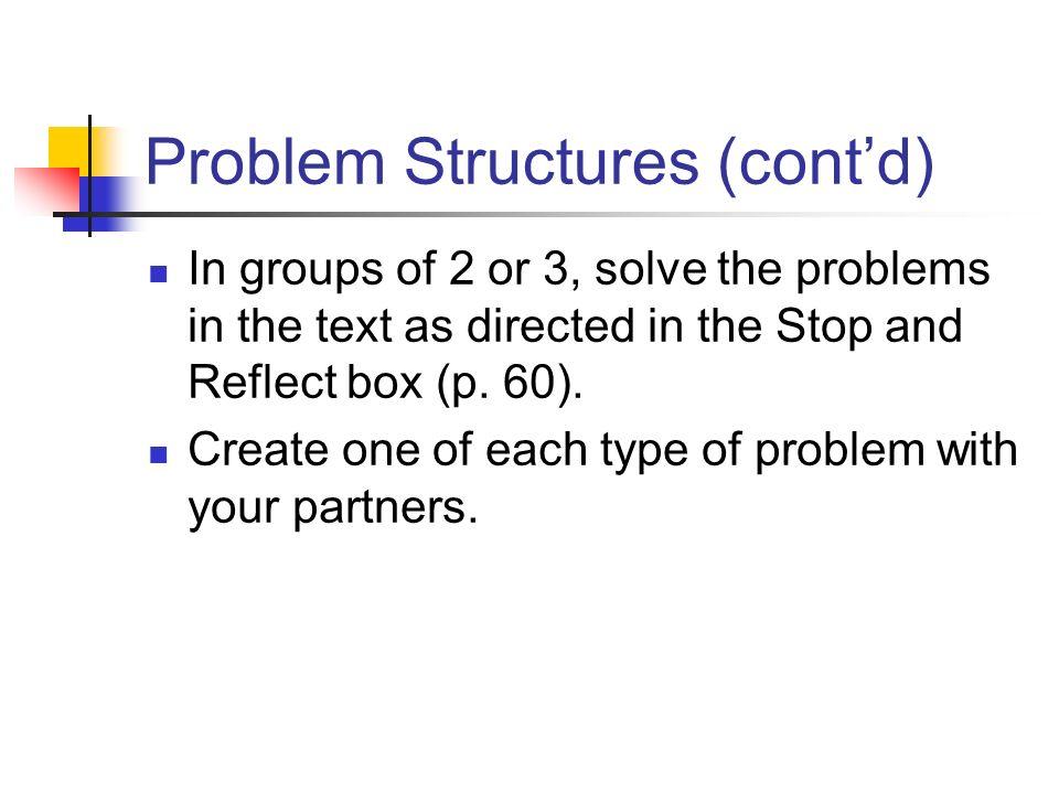Problem Structures (cont'd)