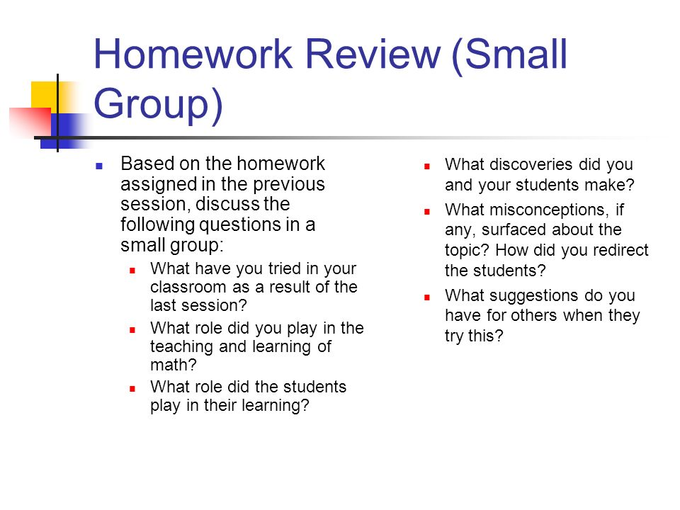 Homework Review (Small Group)