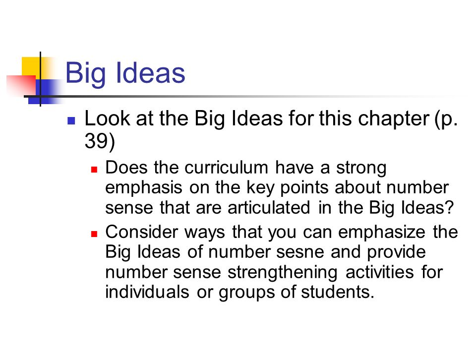 Big Ideas Look at the Big Ideas for this chapter (p. 39)