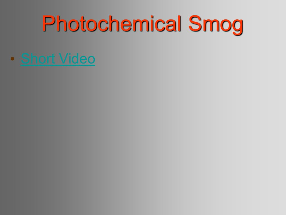 Photochemical Smog Short Video