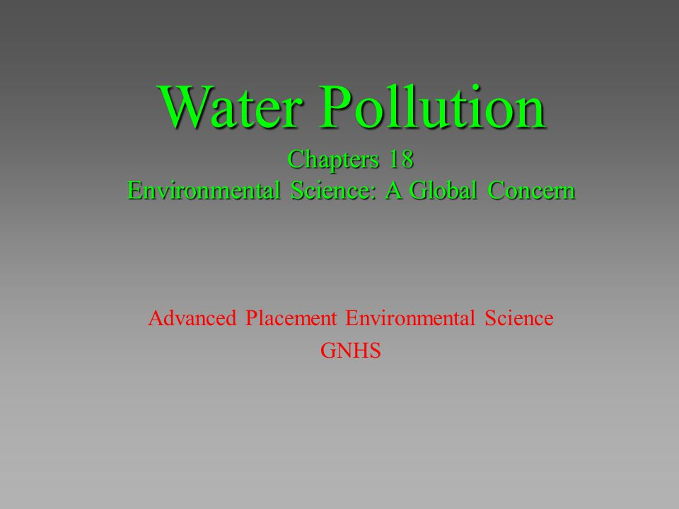 Water Pollution Chapters 18