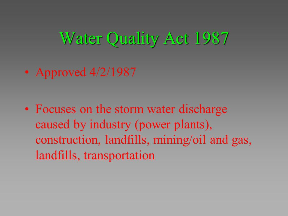 Water Quality Act 1987 Approved 4/2/1987