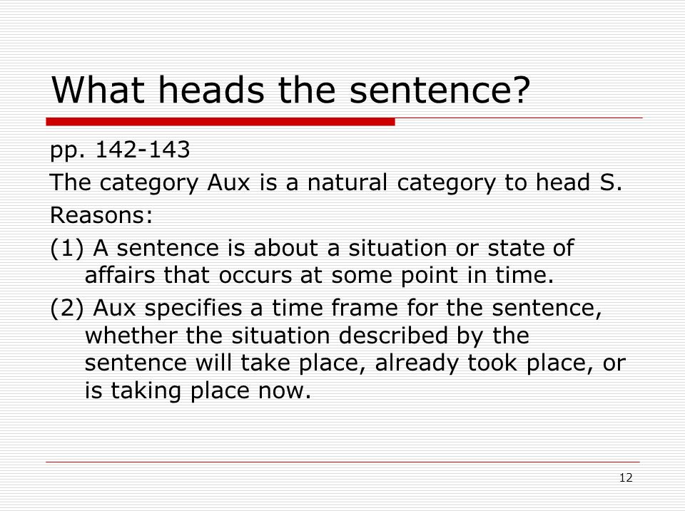 What heads the sentence