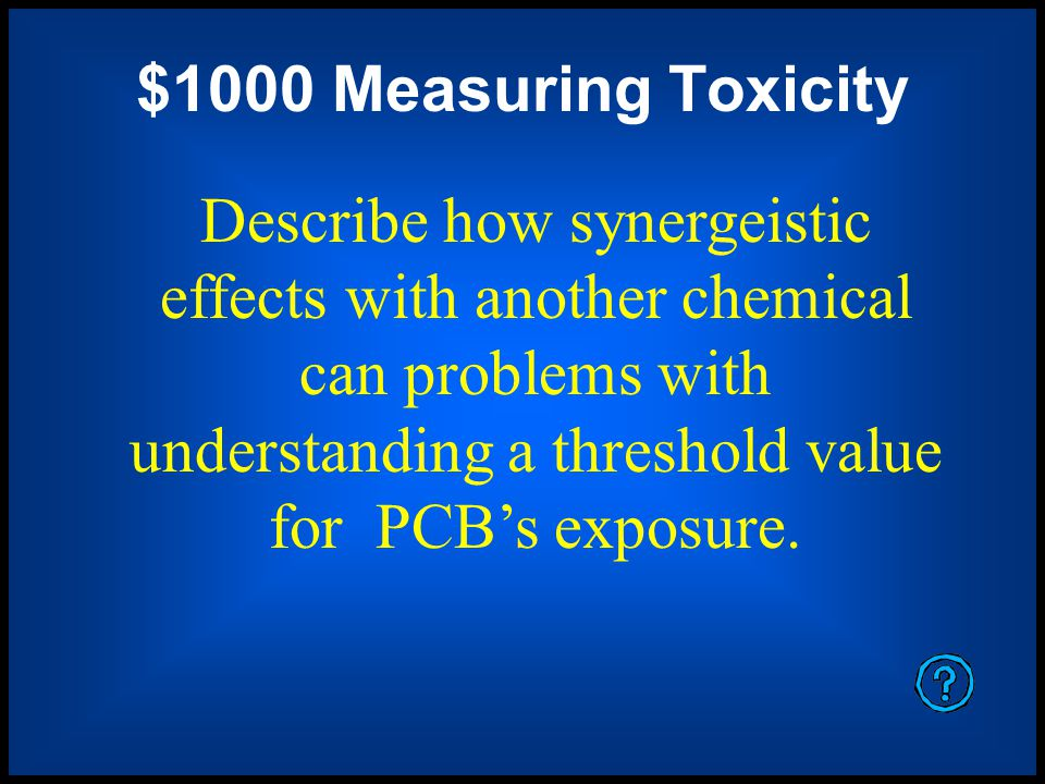 $1000 Measuring Toxicity