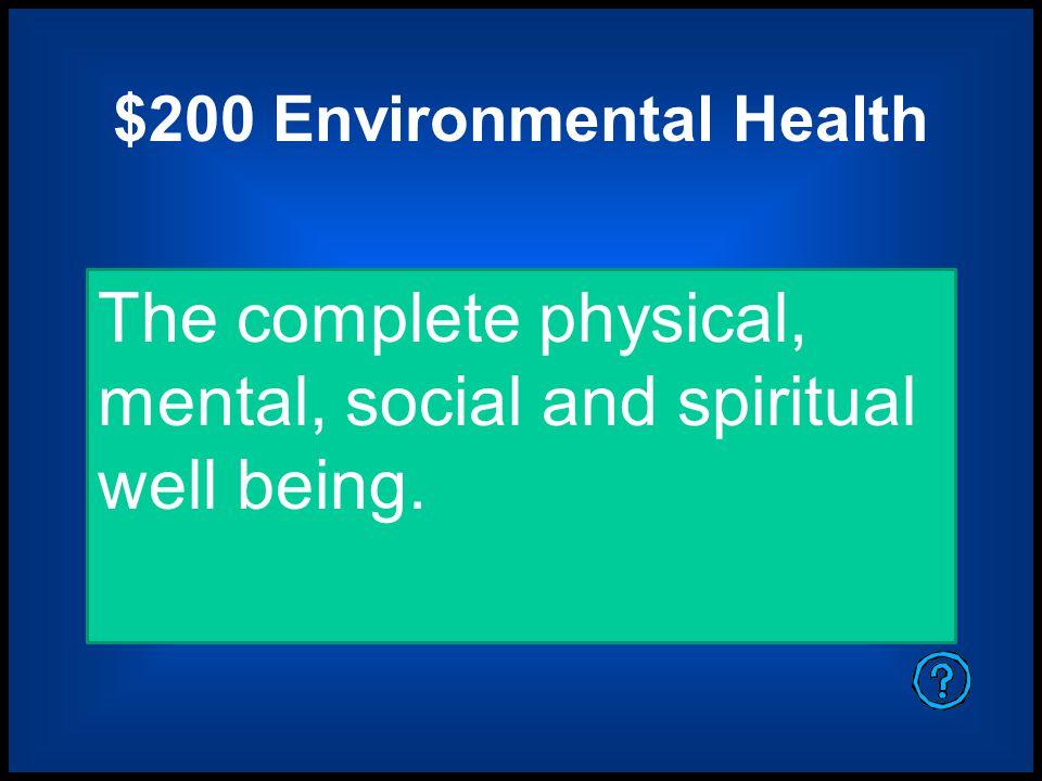 $200 Environmental Health
