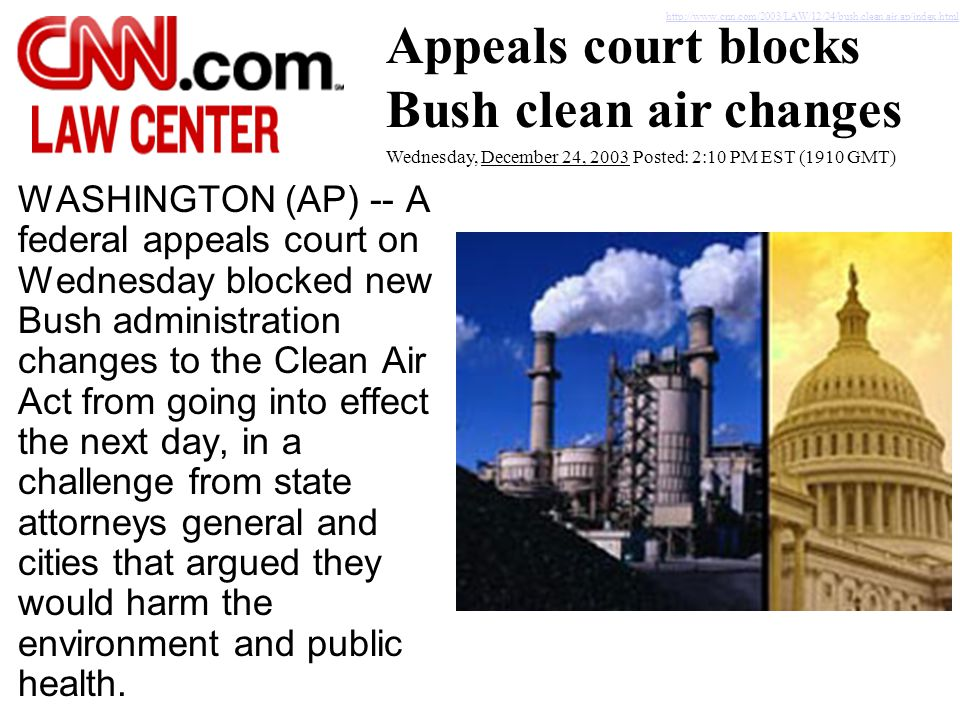 Appeals court blocks Bush clean air changes