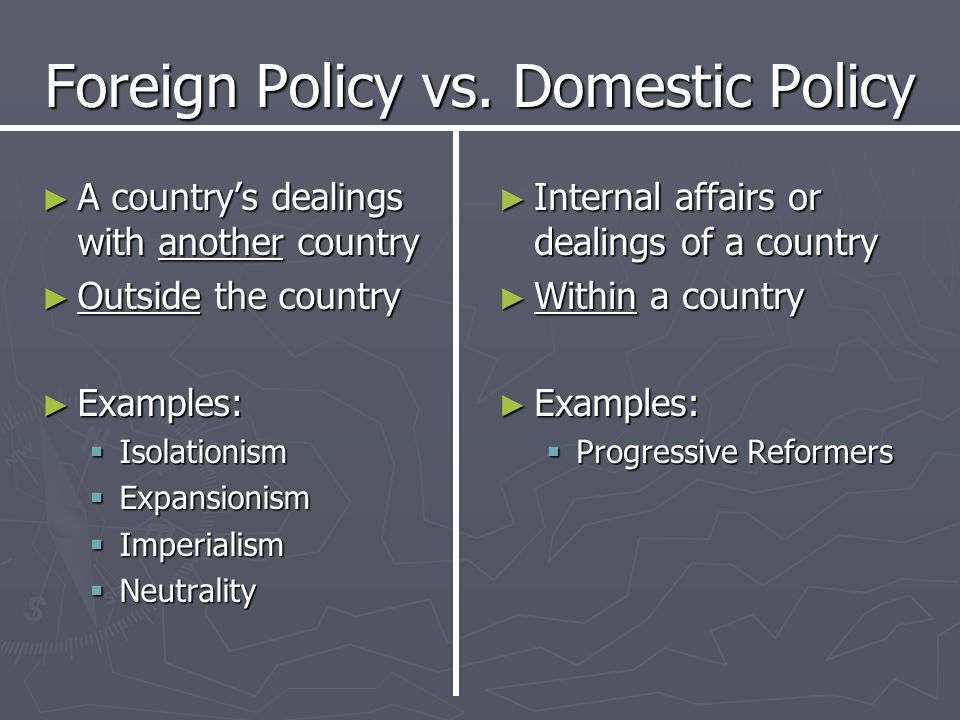 Foreign Policy vs. Domestic Policy