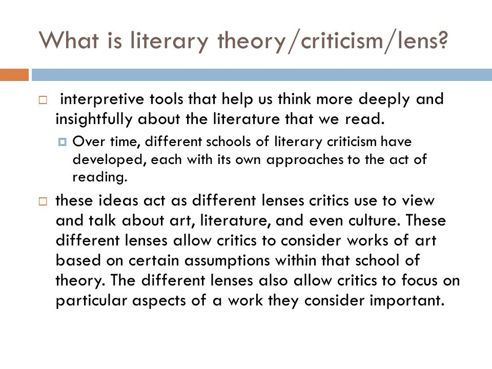 What is literary theory/criticism/lens