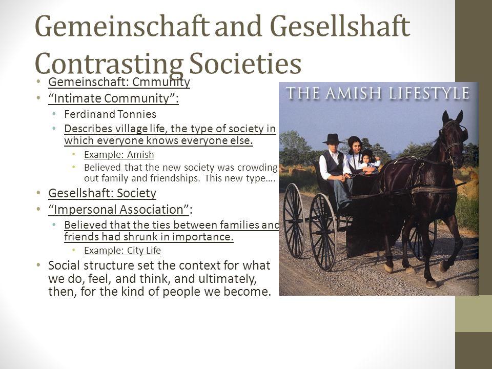 Gemeinschaft and Gesellshaft Contrasting Societies