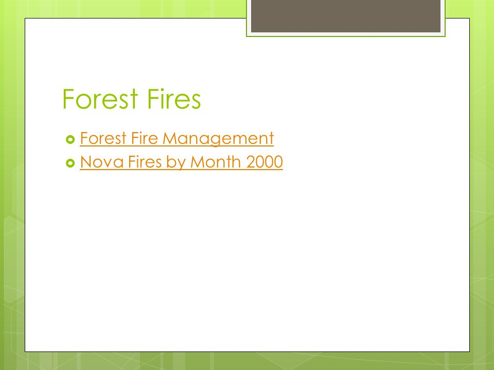 Forest Fires Forest Fire Management Nova Fires by Month 2000