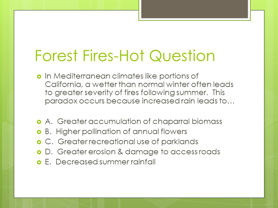 Forest Fires-Hot Question