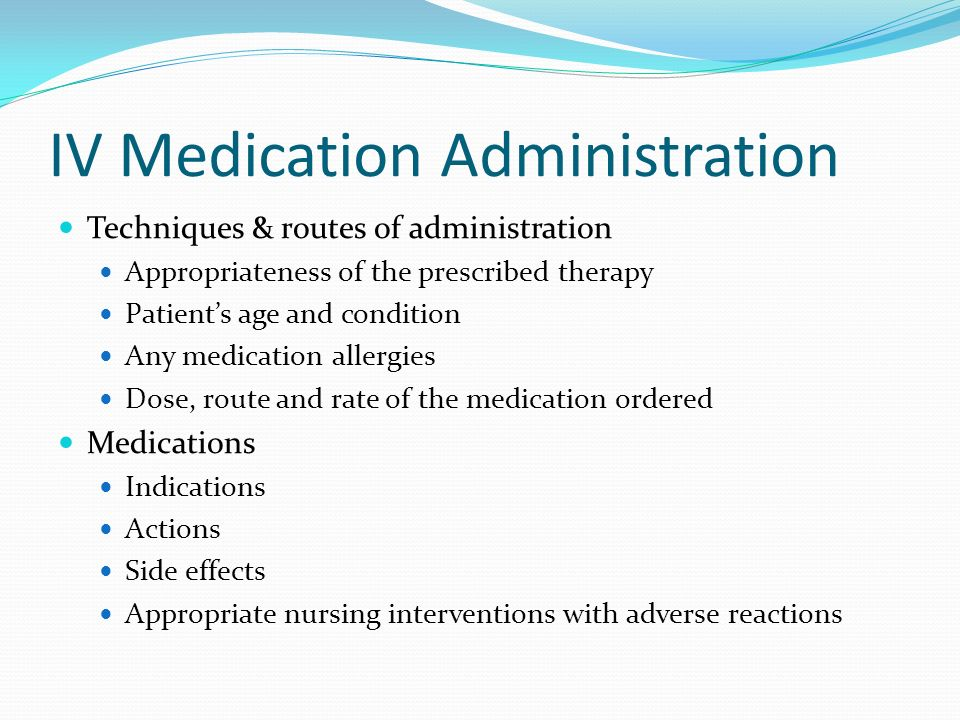IV Medication Administration