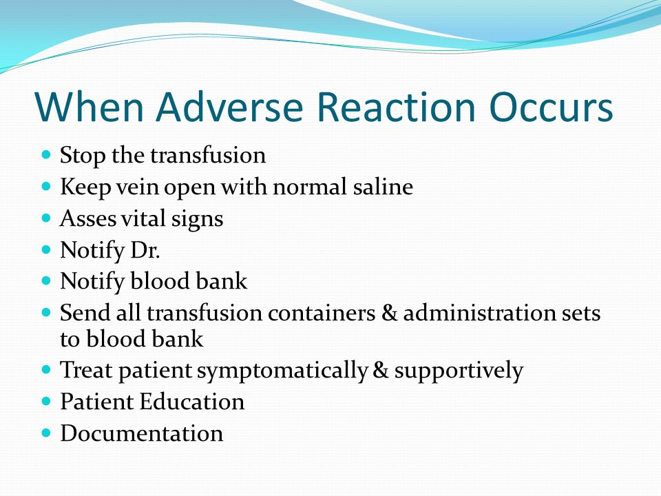 When Adverse Reaction Occurs