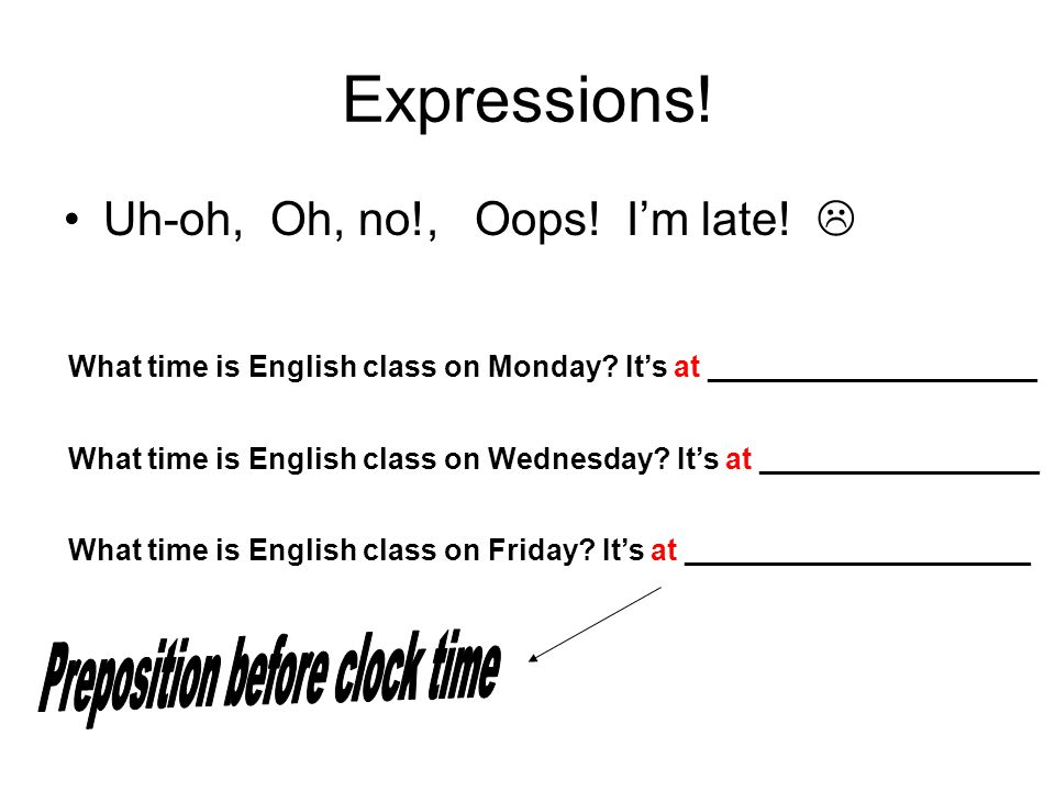 Preposition before clock time