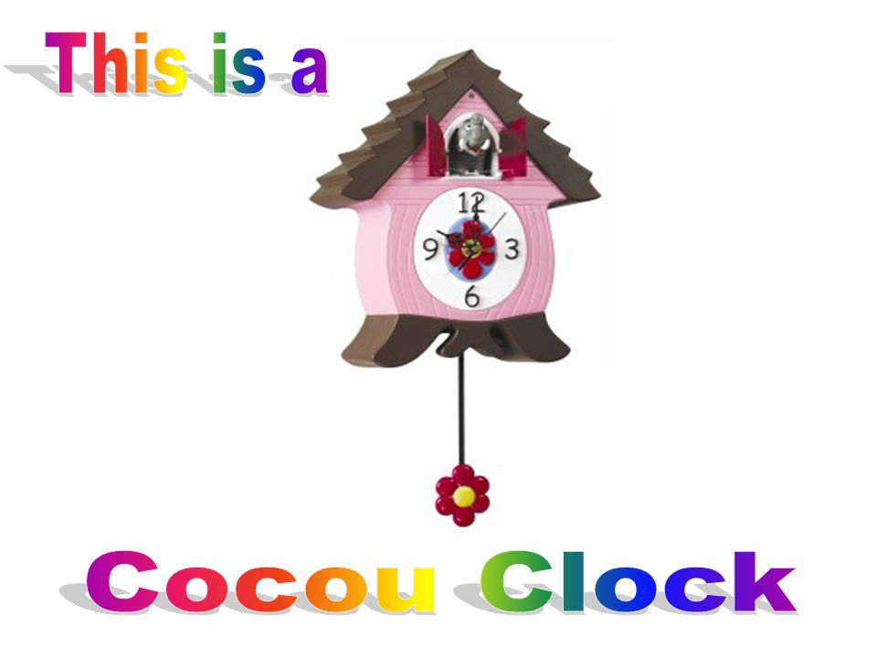 This is a Cocou Clock