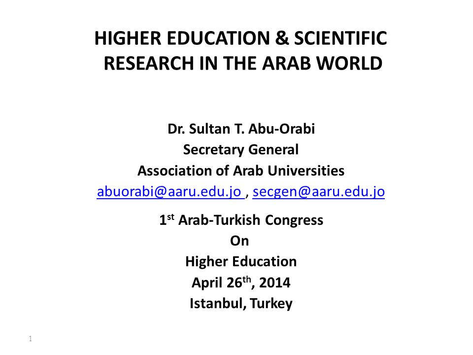 HIGHER EDUCATION & SCIENTIFIC RESEARCH IN THE ARAB WORLD