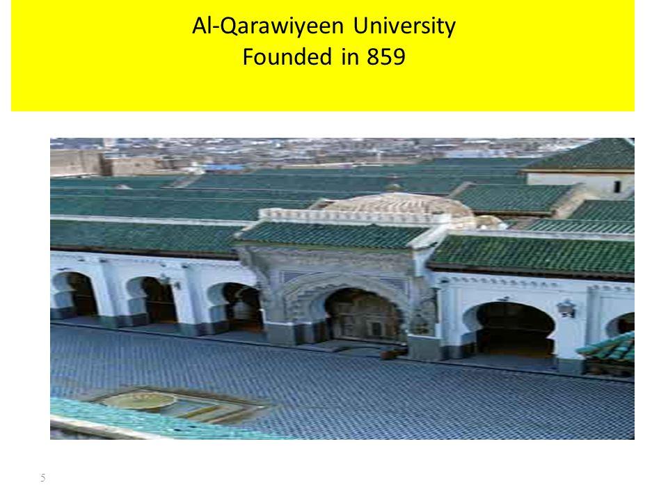 Al-Qarawiyeen University Founded in 859