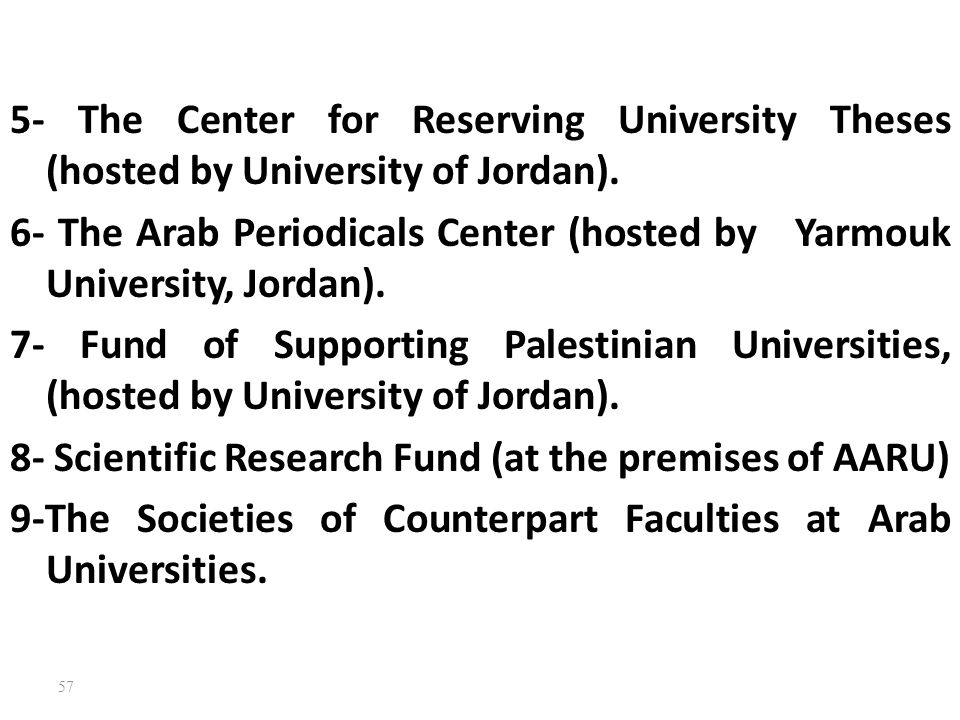 5- The Center for Reserving University Theses (hosted by University of Jordan).
