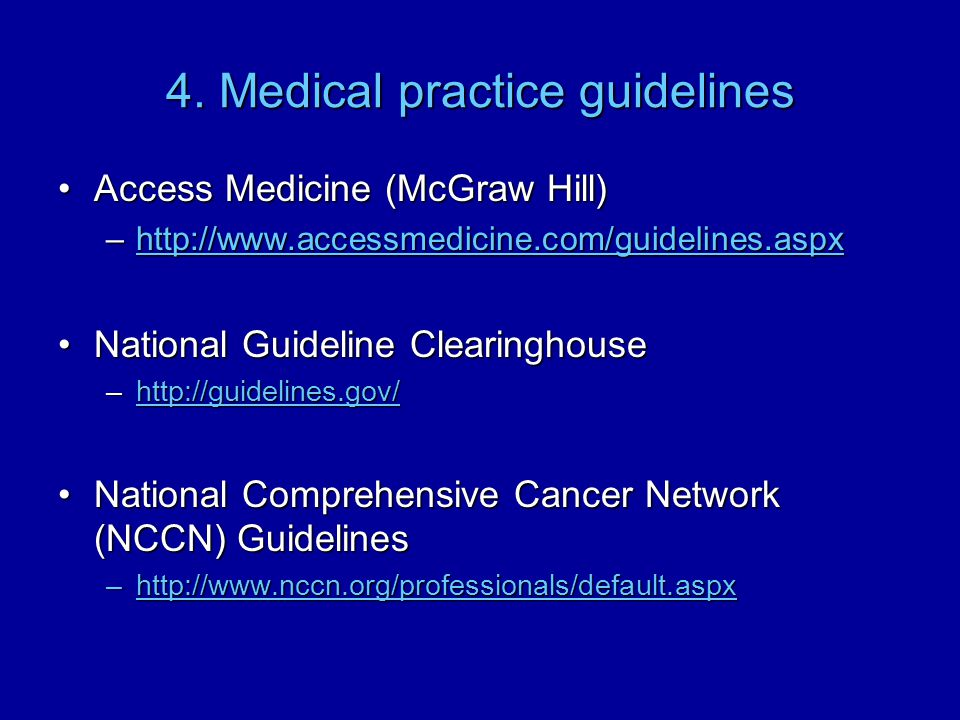 4. Medical practice guidelines